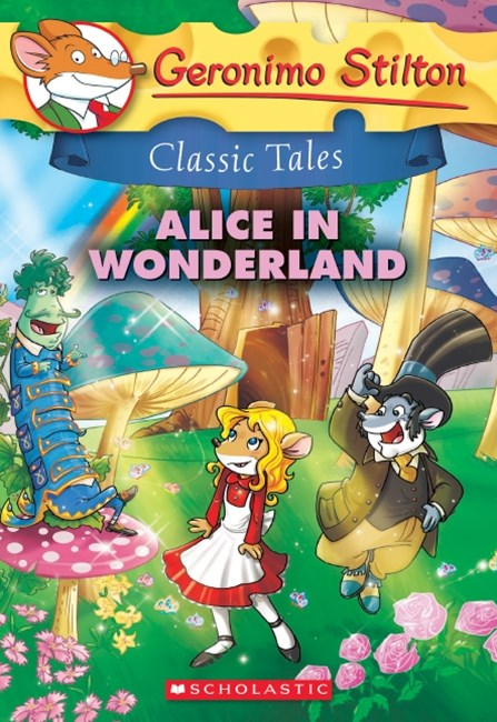 Geronimo Stilton Classic Tales: Alice in Wonderland