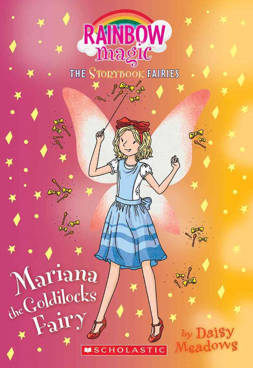 Mariana the Goldilocks Fairy: a Rainbow Magic Book (Storybook Fairies #2)