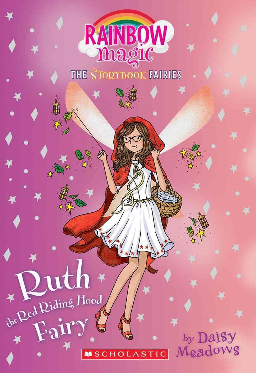 Ruth the Red Riding Hood Fairy: a Rainbow Magic Book (Storybook Fairies #4)
