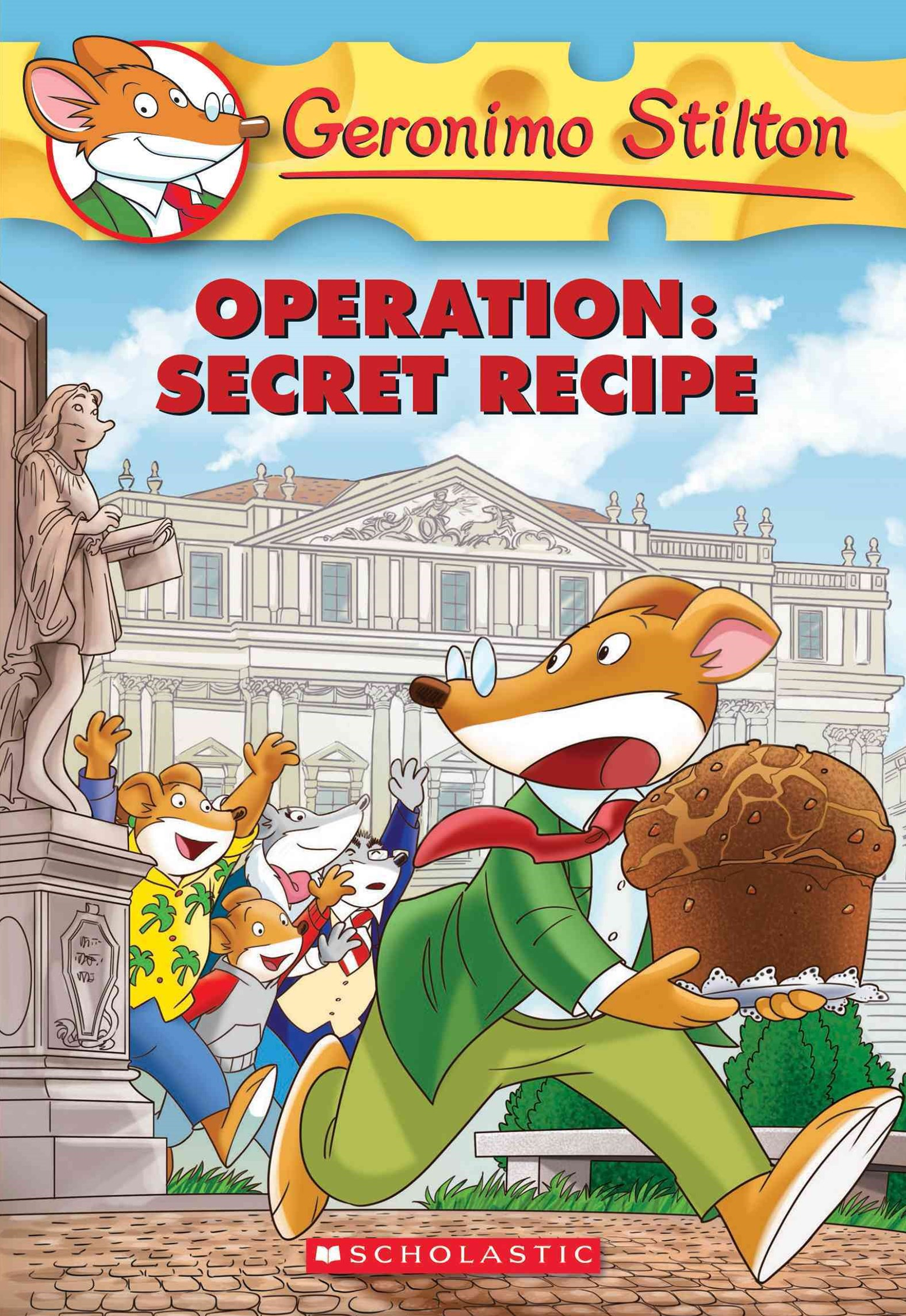 Geronimo Stilton: #66 Operation: Secret Recipe