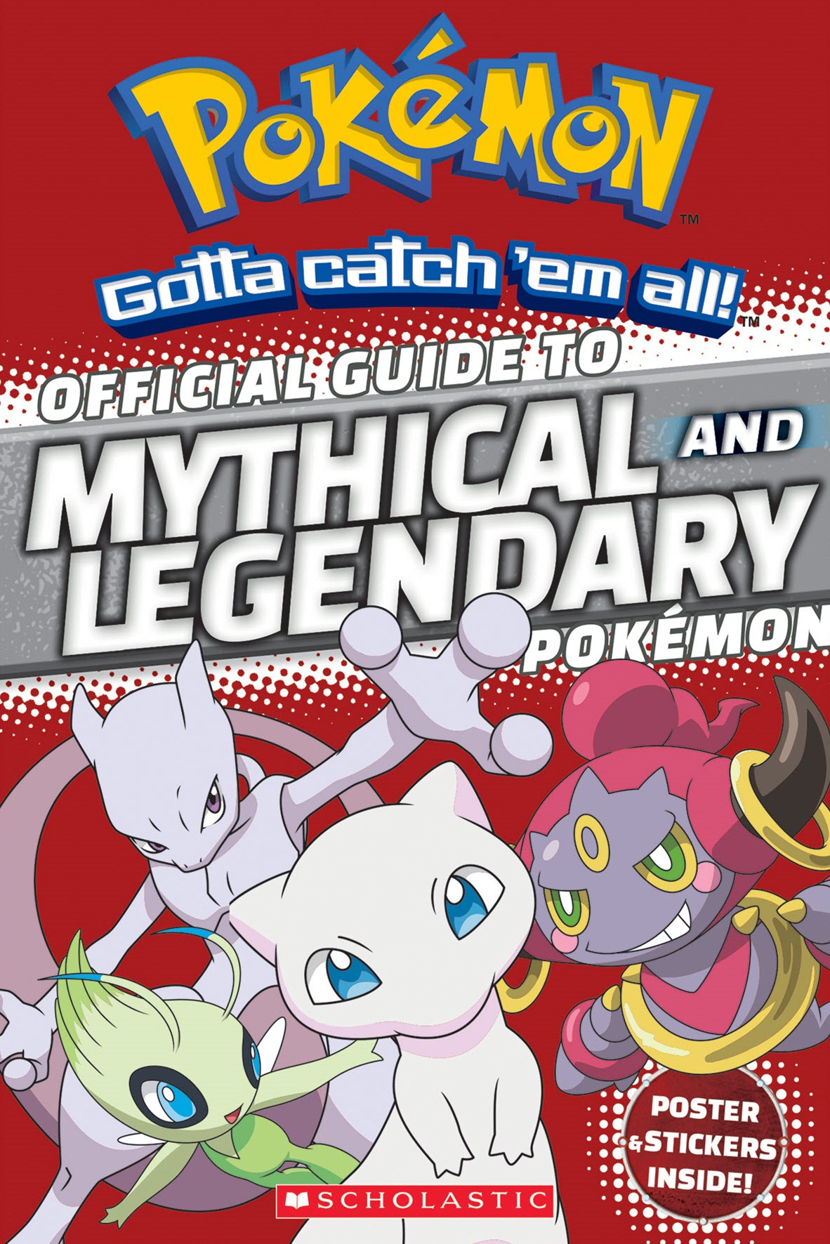 Pokemon: Official guide to Mythical and Legendary Pokemon