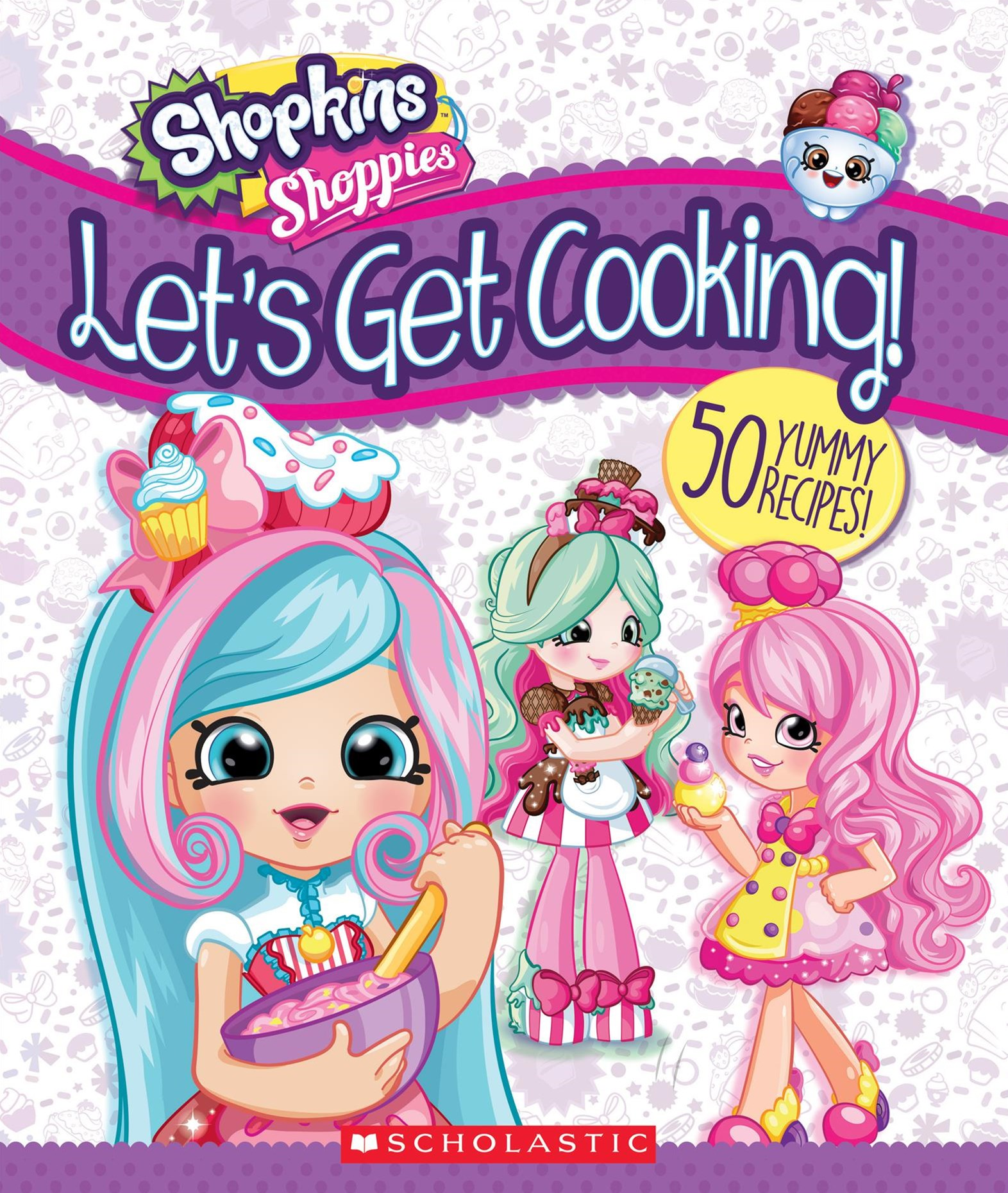 Shopkins Shoppies: Lets Get Cooking!