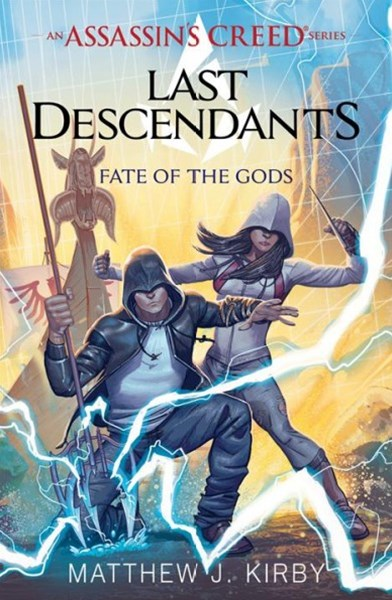 Assassins Creed: Last Descendants #3: Fate of the Gods