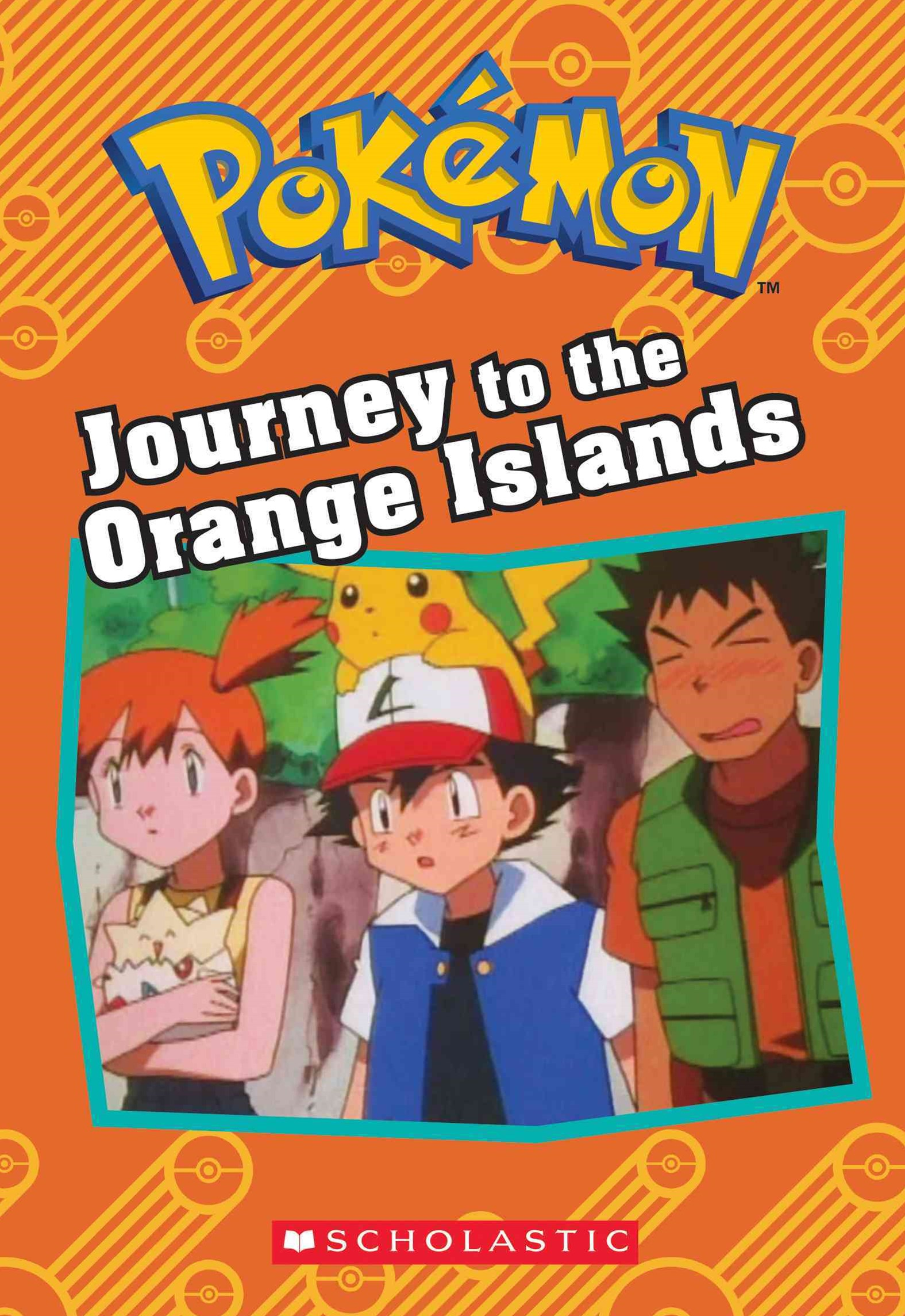 Pokémon: Journey to the Orange Islands