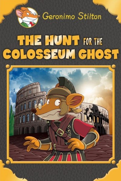 Geronimo Stilton SE: The Hunt for the Colosseum Ghost