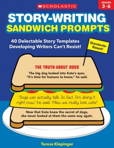 Story-Writing Sandwich Prompts Grades 3-6