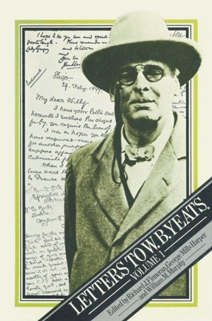 Letters to W.B. Yeats