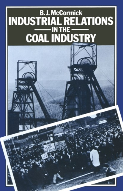 Industrial Relations in the Coal Industry