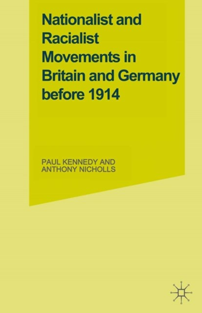 Nationalist and Racialist Movements in Britain and Germany Before 1914