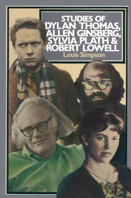 (ebook) Studies of Dylan Thomas, Allen Ginsberg, Sylvia Plath and Robert Lowell