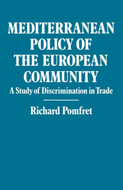 (ebook) Mediterranean Policy of the European Community
