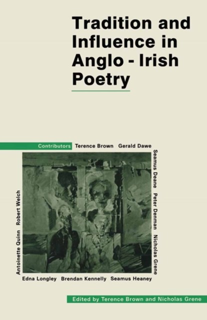 (ebook) Tradition and Influence in Anglo-Irish Poetry