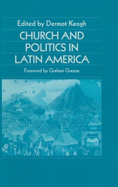 Church and Politics in Latin America