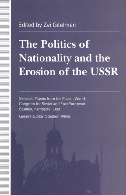 (ebook) Politics of Nationality and the Erosion of the USSR