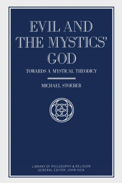 Evil and the Mystics' God