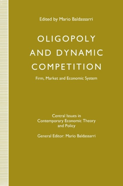 (ebook) Oligopoly and Dynamic Competition