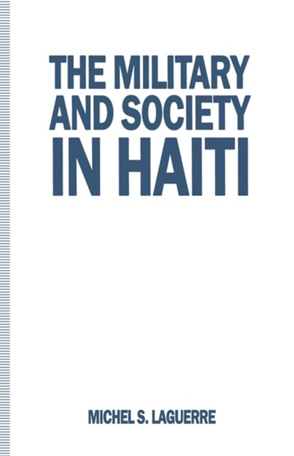 (ebook) Military and Society in Haiti
