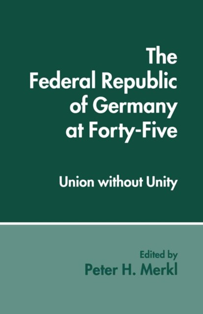 Federal Republic of Germany at Forty-Five