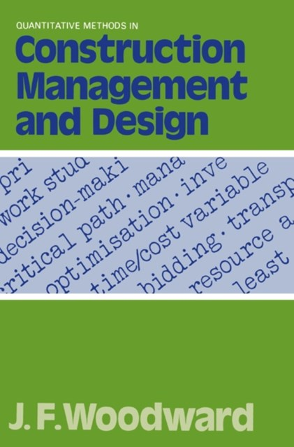 Quantitative Methods in Construction Management and Design