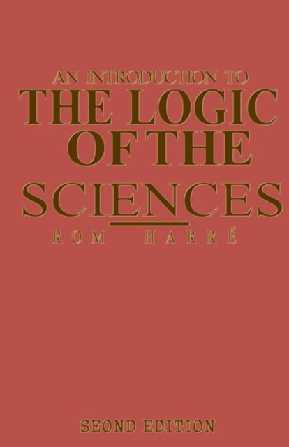 Introduction to the Logic of the Sciences