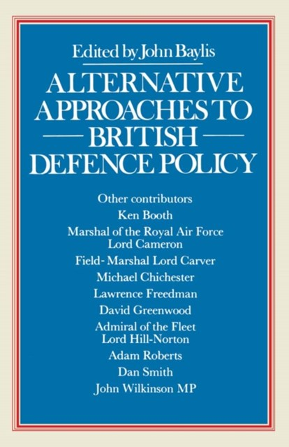 (ebook) Alternative Approaches to British Defence Policy
