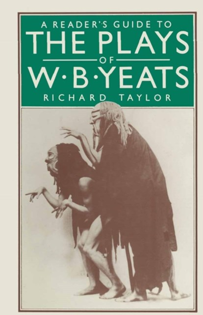 Reader's Guide to the Plays of W. B. Yeats