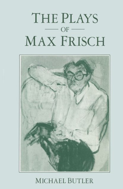 Plays Of Max Frisch
