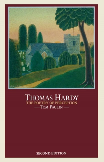 Thomas Hardy: The Poetry of Perception