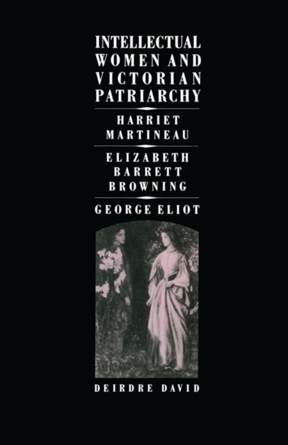 (ebook) Intellectual Women and Victorian Patriarchy