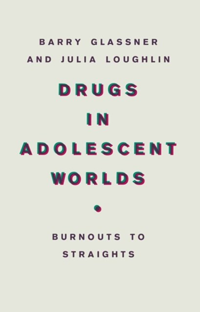 Drugs In Adolescent Worlds