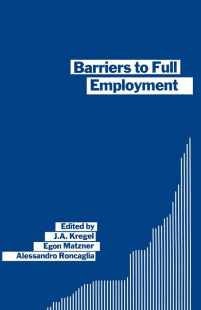Barriers to Full Employment
