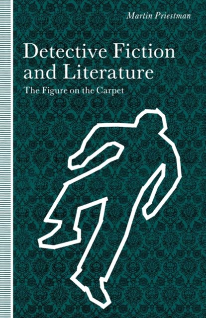Figure On The Carpet: Detective Fiction And Literature