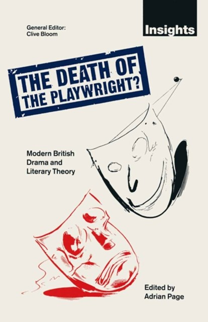 Death of the Playwright?