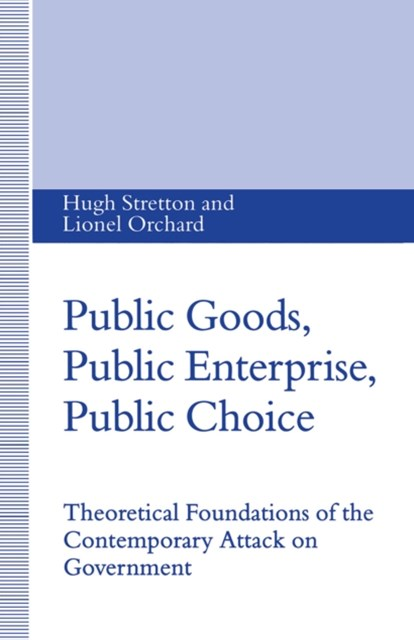 Public Goods, Public Enterprise, Public Choice