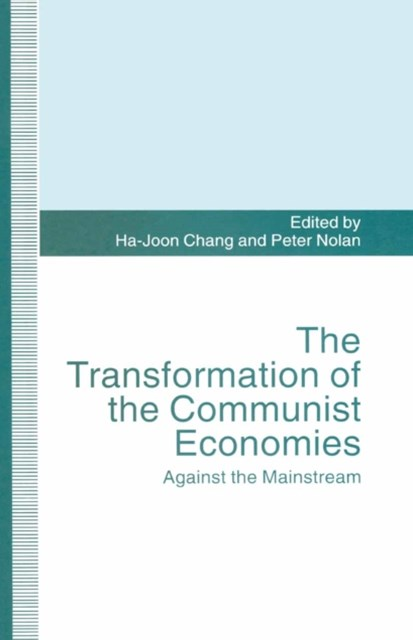 Transformation of the Communist Economies