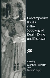 (ebook) Contemporary Issues in the Sociology of Death, Dying and Disposal - Religion & Spirituality