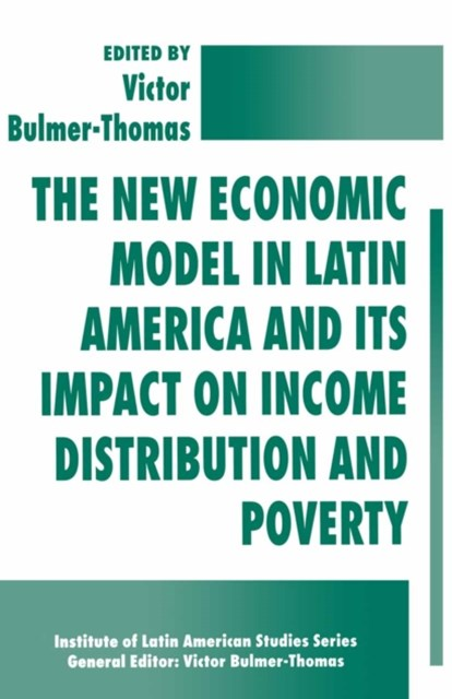 New Economic Model in Latin America and Its Impact on Income Distribution and Poverty