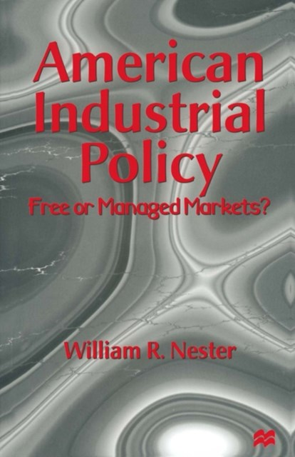 (ebook) American Industrial Policy