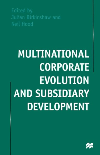 (ebook) Multinational Corporate Evolution and Subsidiary Development