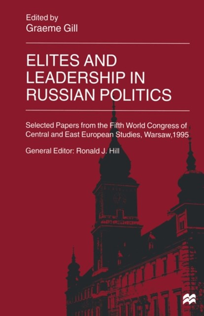 (ebook) Elites and Leadership in Russian Politics