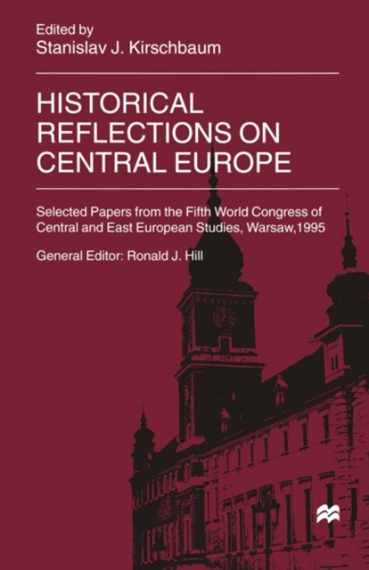 Historical Reflections on Central Europe