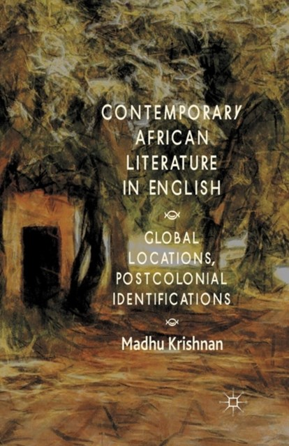 Contemporary African Literature in English