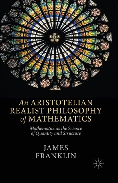 Aristotelian Realist Philosophy of Mathematics