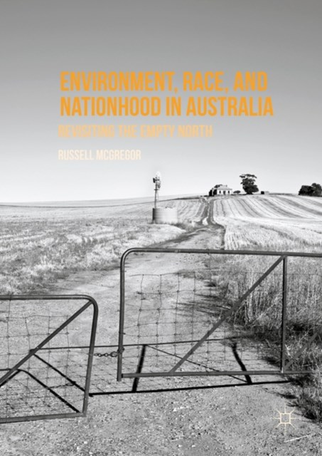 Environment, Race, and Nationhood in Australia