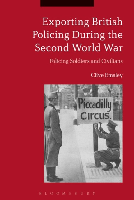 Exporting British Policing During the Second World War