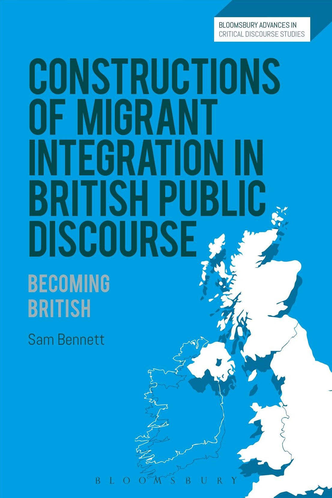Constructions of Migrant Integration in British Public Discourse