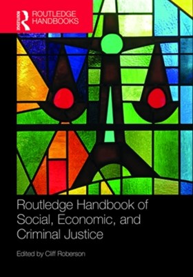 (ebook) Routledge Handbook of Social, Economic, and Criminal Justice