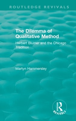 (ebook) Routledge Revivals: The Dilemma of Qualitative Method (1989)