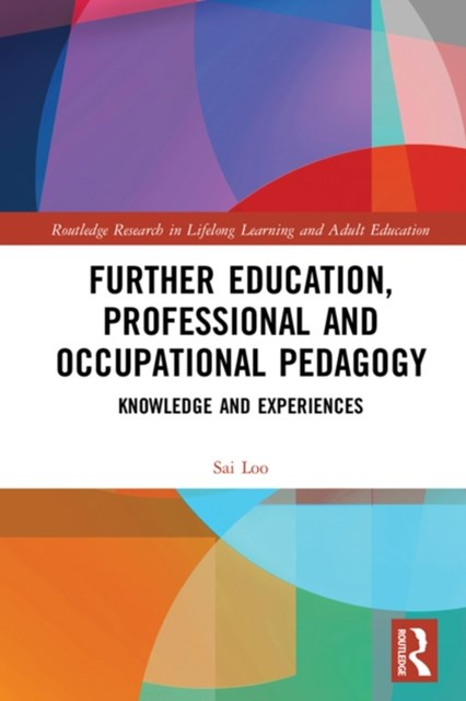 Further Education, Professional and Occupational Pedagogy