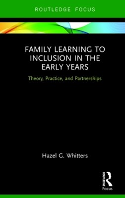 Family Learning to Inclusion in the Early Years
